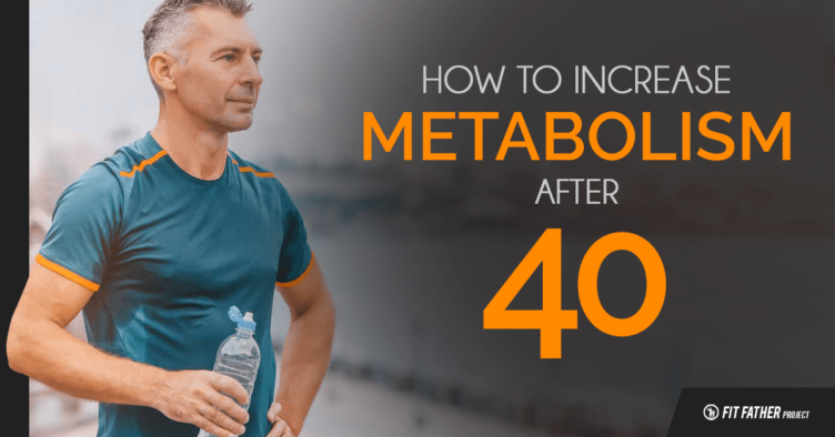 How to Increase Metabolism After Age 40