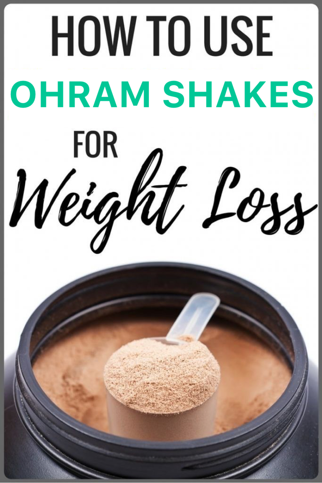 HOW TO USE OHRAM SHAKES FOR WEIGHT-LOSS